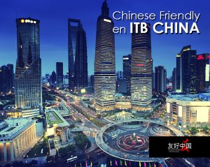 Chinese Friendly en ITB CHINA